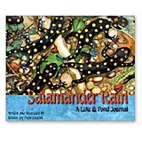 Salamander Rain: A Lake and Pond Journal