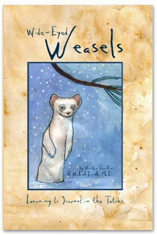Wide-Eyed Weasels: Leaning to Journal in the Tetons
